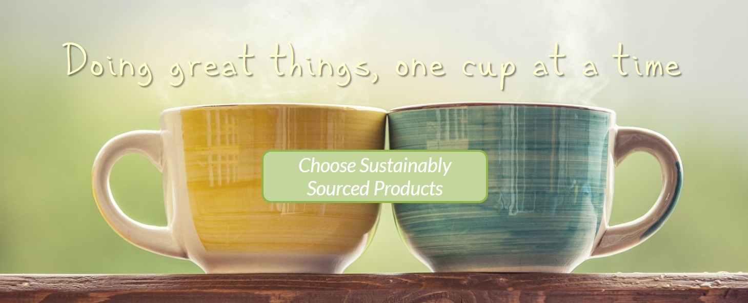 Choose Sustainably Sourced Products